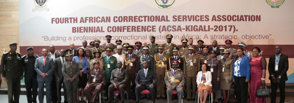 FOURTH AFRICAN CORRECTIONAL SERVICES ASSOCIATION BIENNIAL CONFERENCE ACSA-KIGALI 2017
